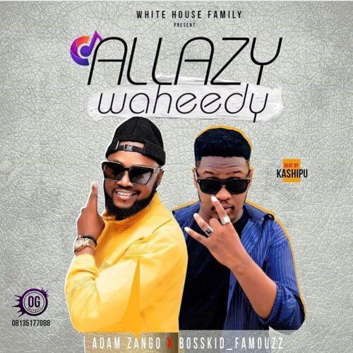 Adam A Zango - Allazy Waheedy