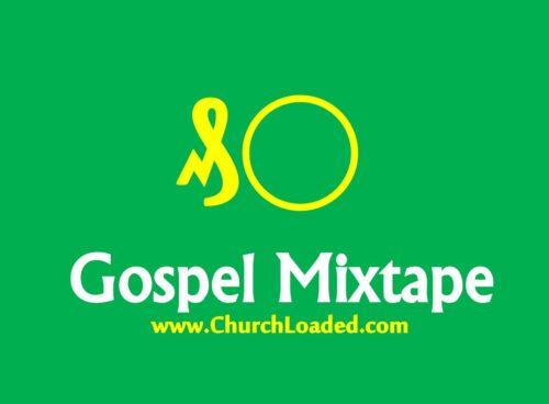 Naija Gospel Worship Mixtape