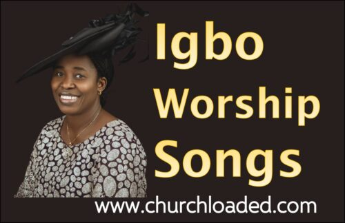 Igbo Worship Songs