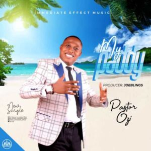 My Paddy - Pastor Ozi