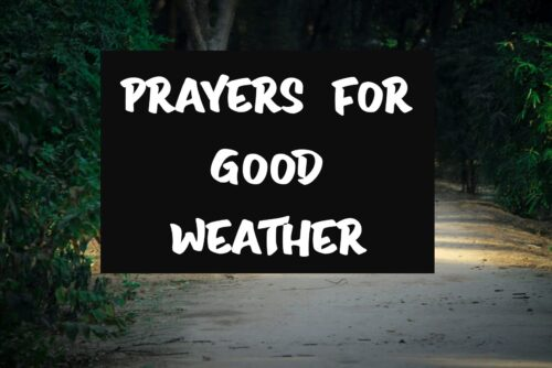 Prayers For Good Weather