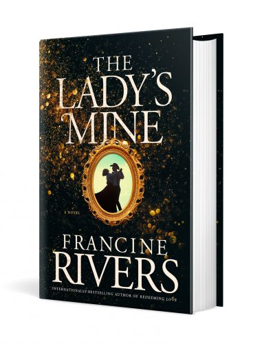 The Lady's Mine By Francine Rivers