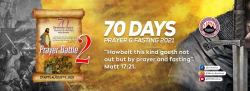 Prayer Points: MFM - 2021 70 Days Fasting - Day 10 (August 18)